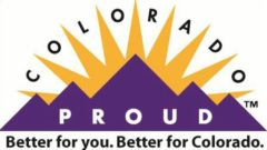 Colorado Proud. Better for you, better for Colorado!